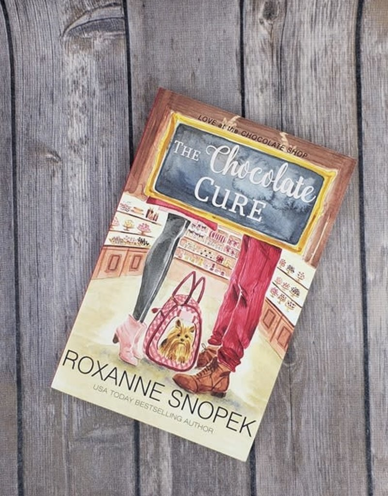 The Chocolate Cure, #4 by Roxanne Snopek