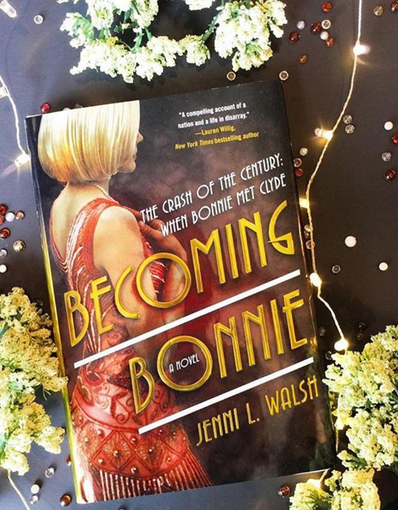 Becoming Bonnie (Hardback) by Jenni Walsh