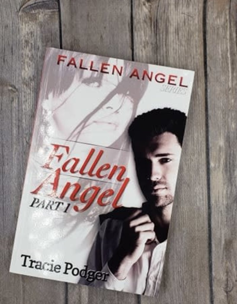 Fallen Angel, #1 by Tracie Podger
