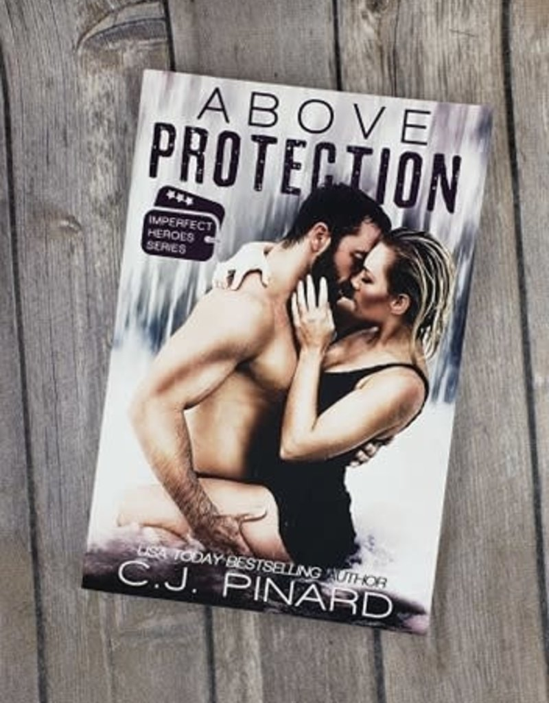 Above Protection, #2 by CJ Pinard