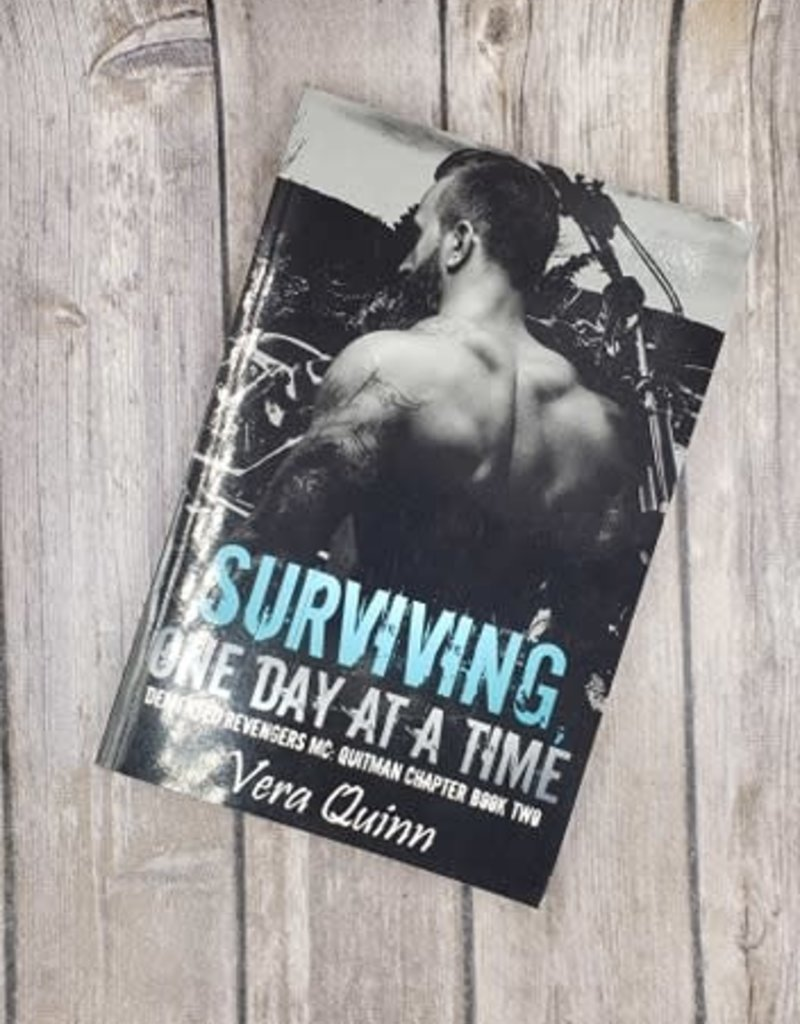 Surviving One Day At A Time, #2 by Vera Quinn