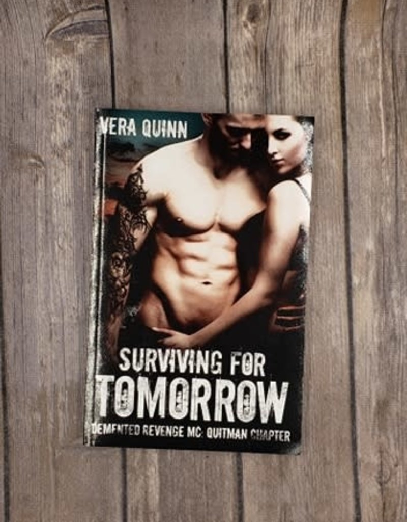 Surviving For Tomorrow, #1 by Vera Quinn