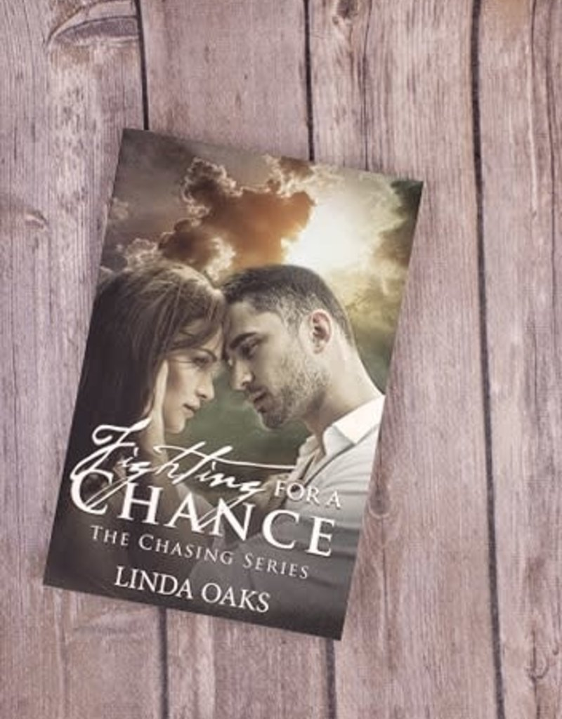 Fighting For A Chance by Linda Oaks