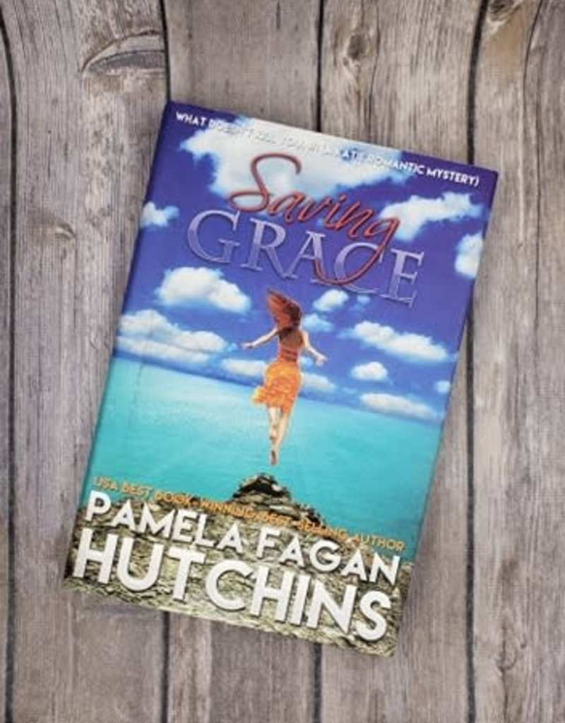 Saving Grace, #1 (Hardback) by Pamela Fagan Hutchins - Unsigned