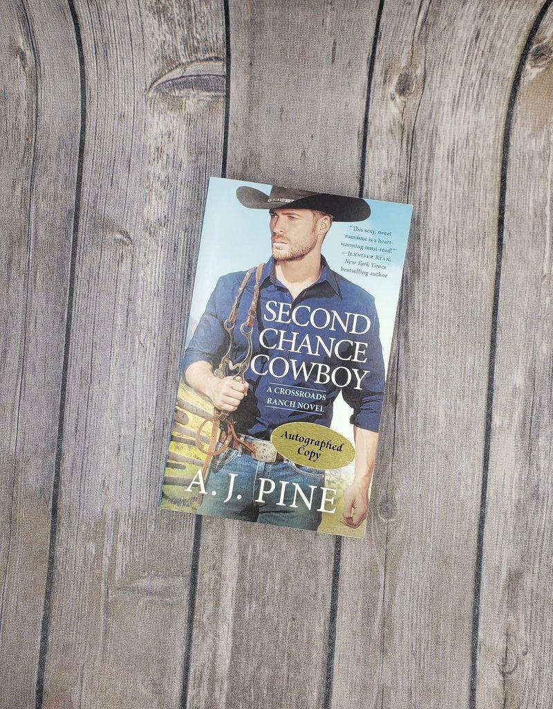 Second Chance Cowboy, #1 by AJ Pine (Mass Market)