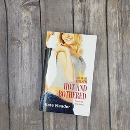 Hot and Bothered, #3 by Kate Meader (Mass Market)