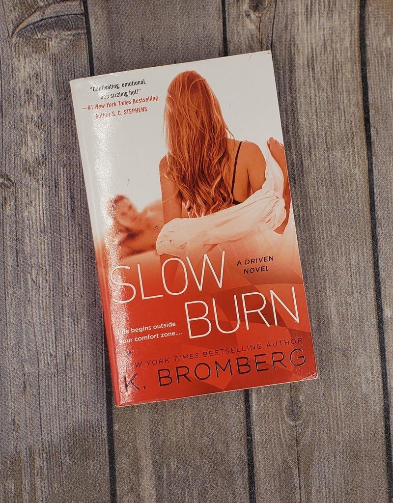 Slow Burn, #5 by K Bromberg (Mass Market)