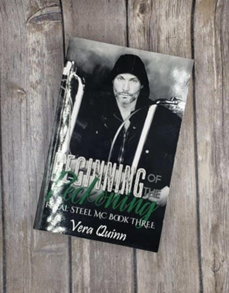 Beginning of the Reckoning, #3 by Vera Quinn