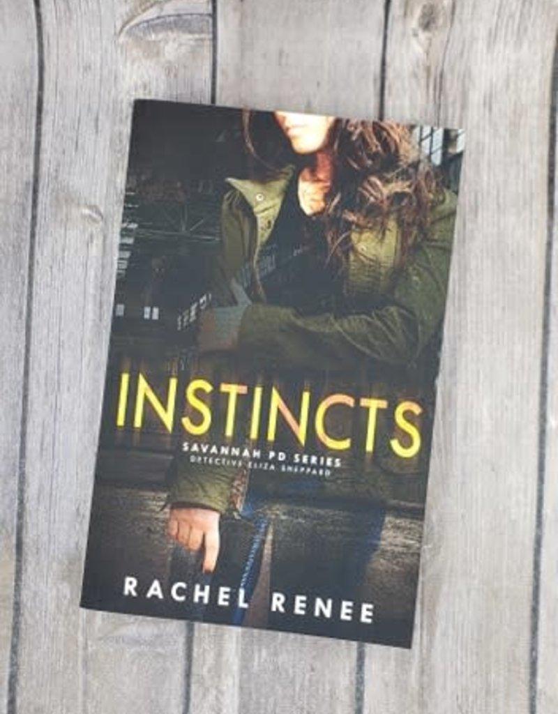 Instincts, #1 by Rachel Renee