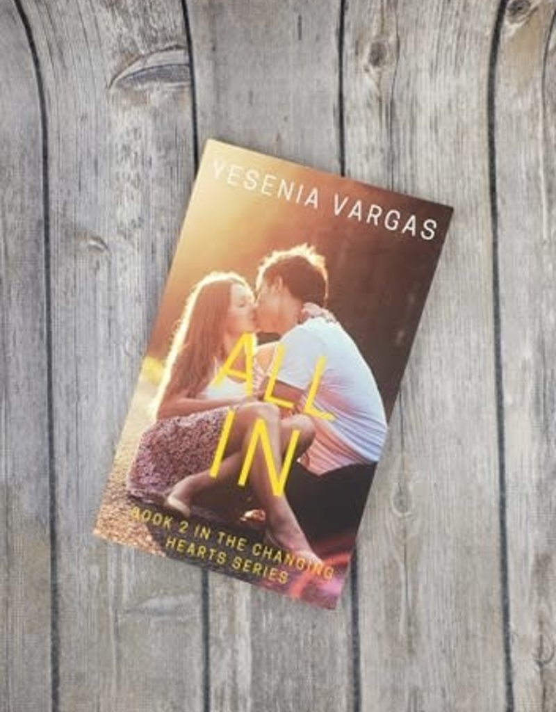 All In, #2 by Yesenia Vargas