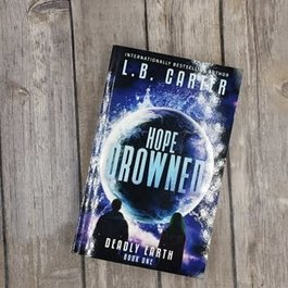 Hope Drowned, #1 by LB Carter