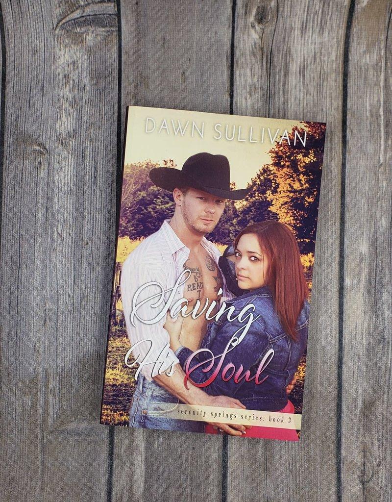 Saving His Soul, #3 by Dawn Sullivan