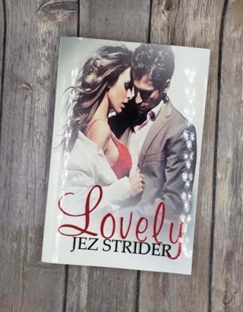 Lovely by Jez Strider