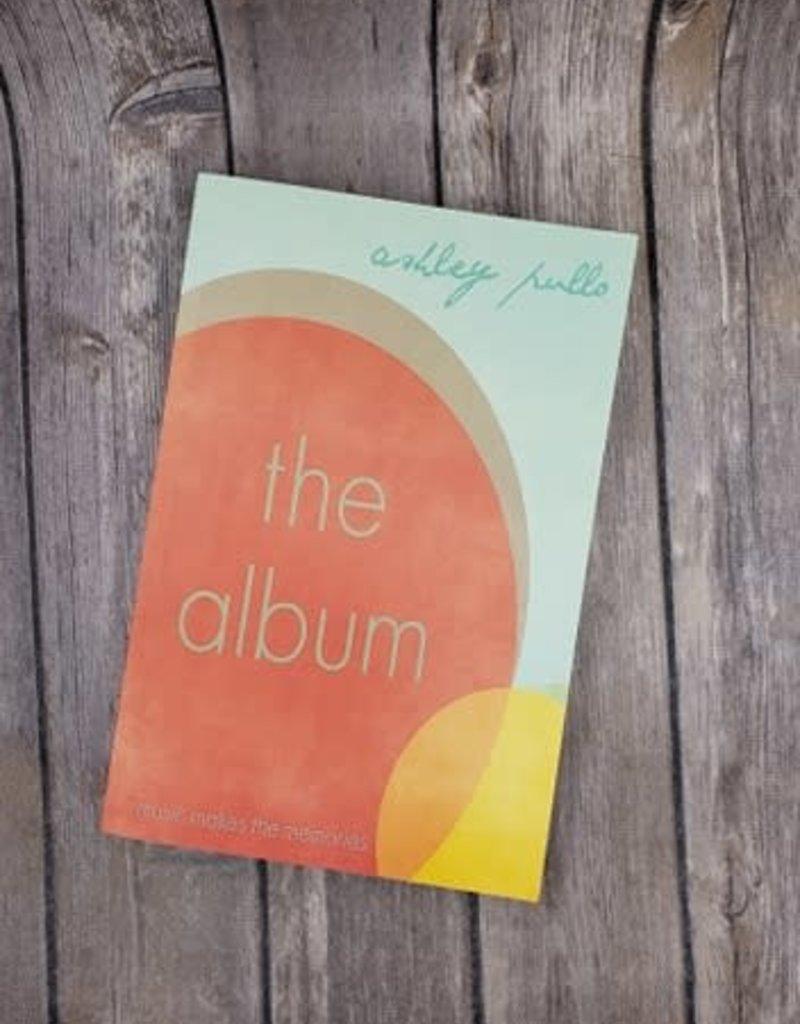 The Album, #1 by Ashley Pullo