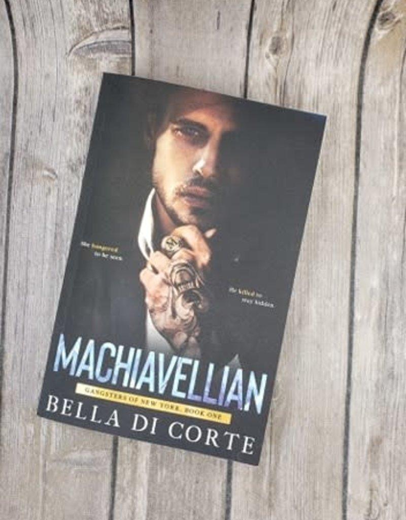 Machiavellian, #1 by Bella Di Corte