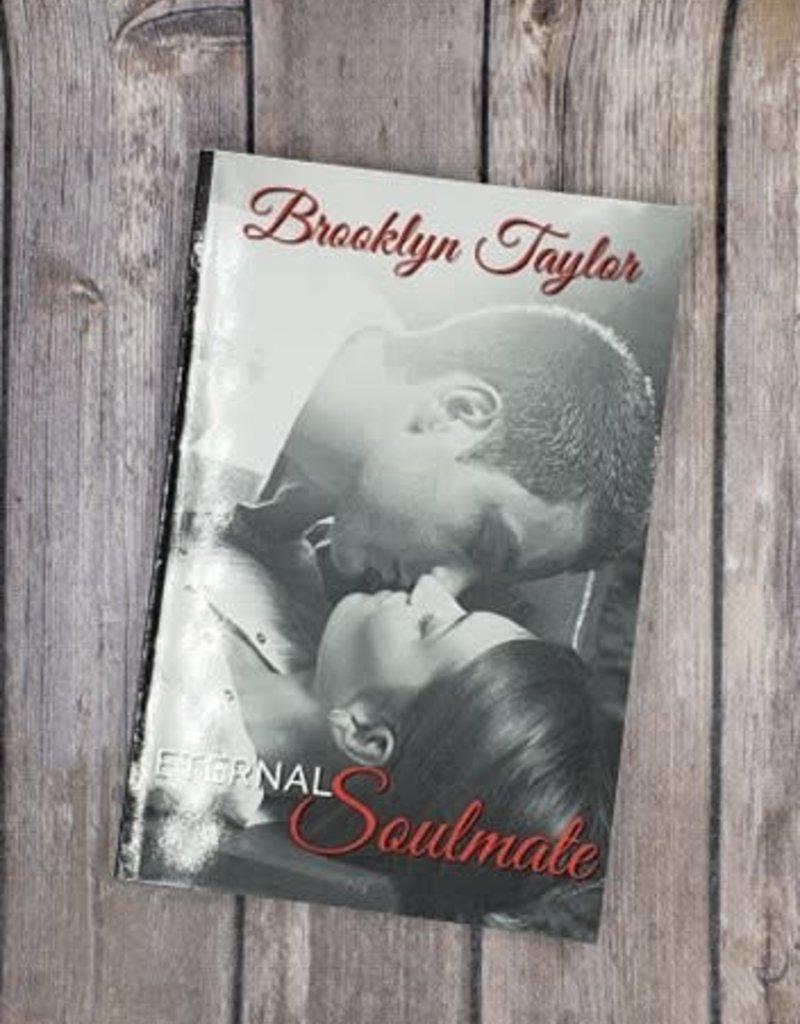 Eternal Soulmate, #1 by Brooklyn Taylor