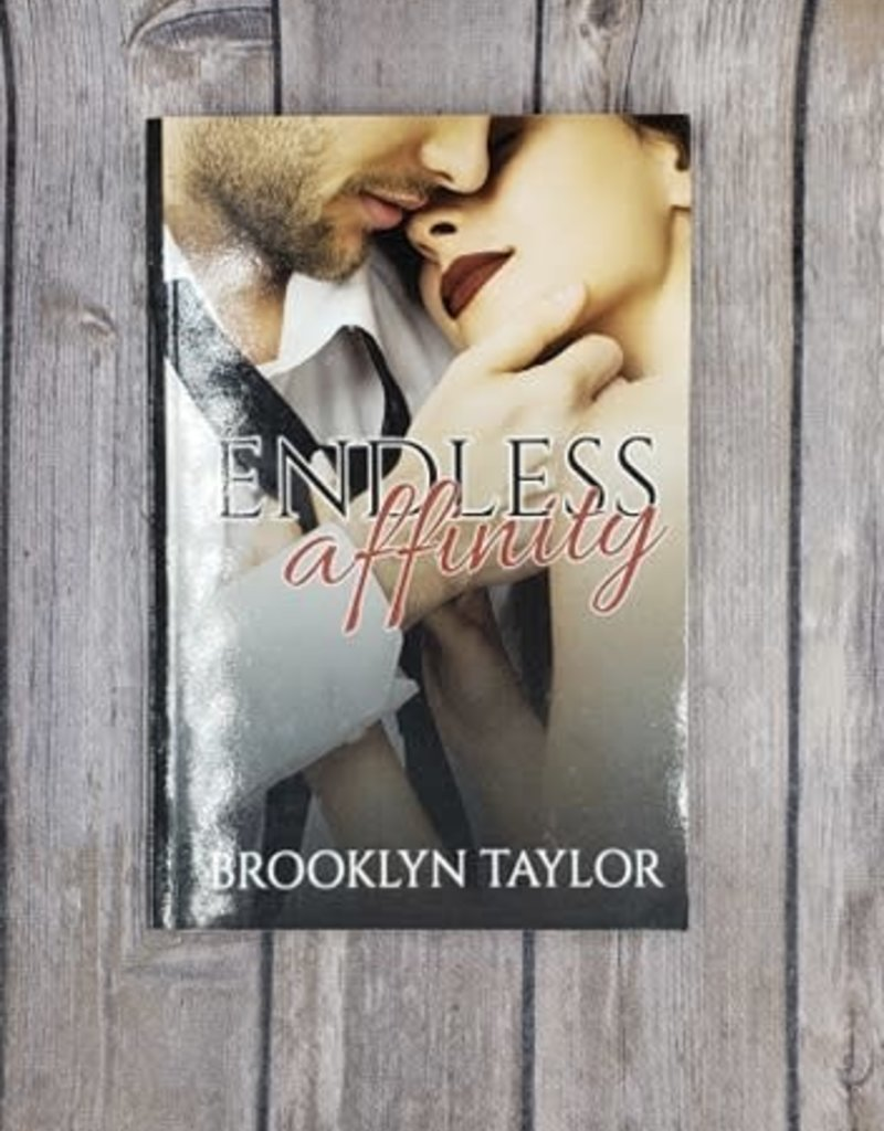 Endless Affinity, #2 by Brooklyn Taylor