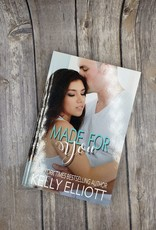 Made For You by Kelly Elliott