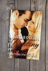Unforeseen Destiny, #3 by Brooklyn Taylor