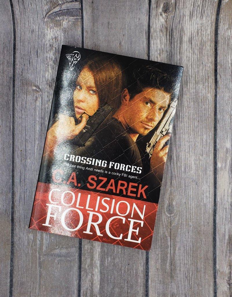 Collision Force by CA Szarek