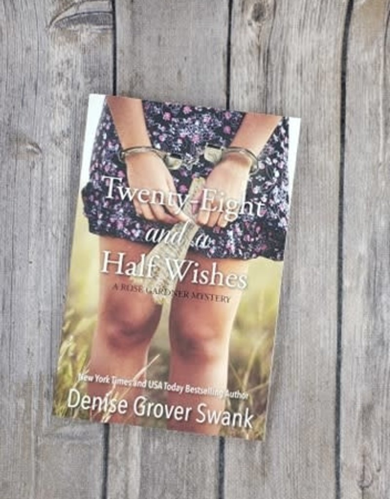 Twenty-Eight And A Half Wishes, #1 by Denise Grover Swank
