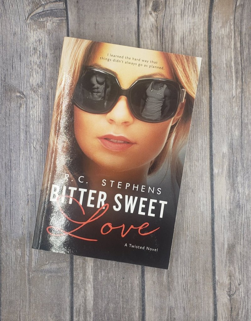 Bitter Sweet Love by RC Stephens