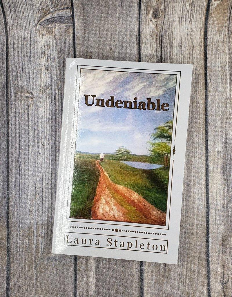 Undeniable, #1 by Laura Stapleton