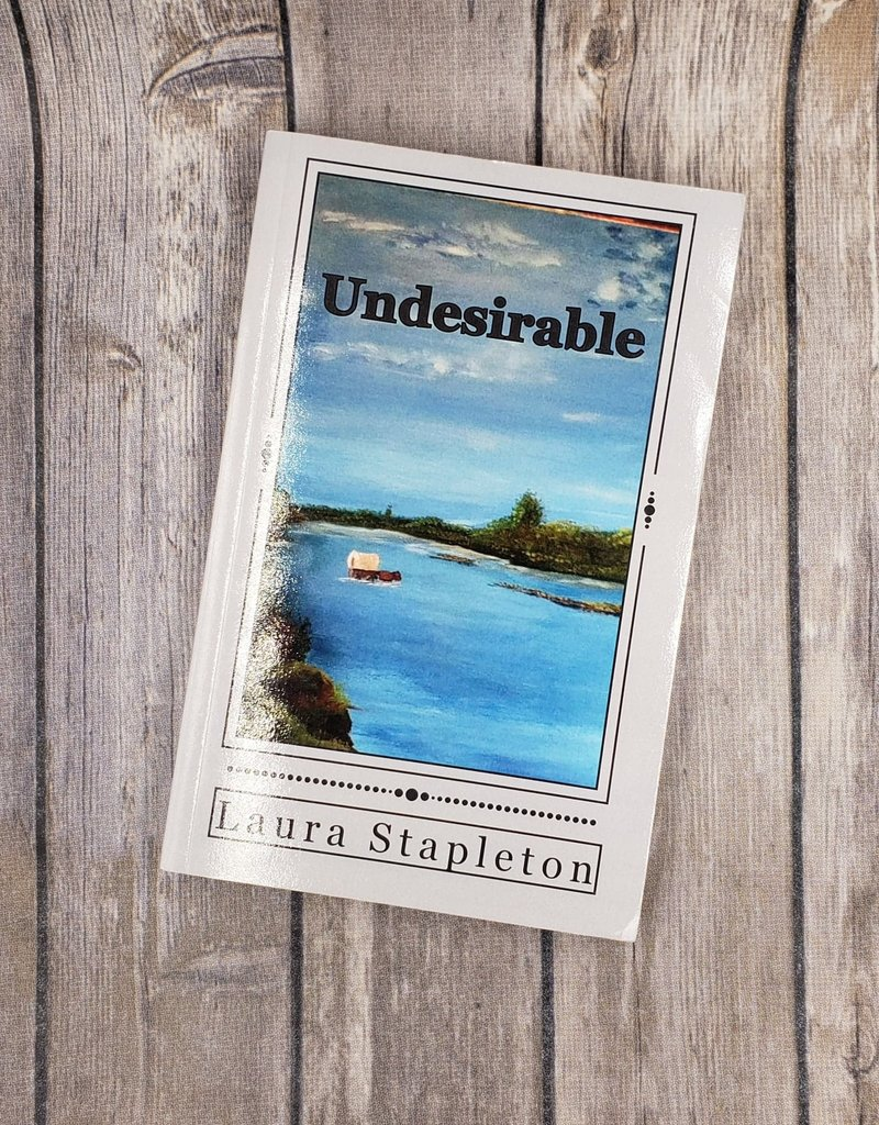 Undesireable, #2 by Laura Stapleton