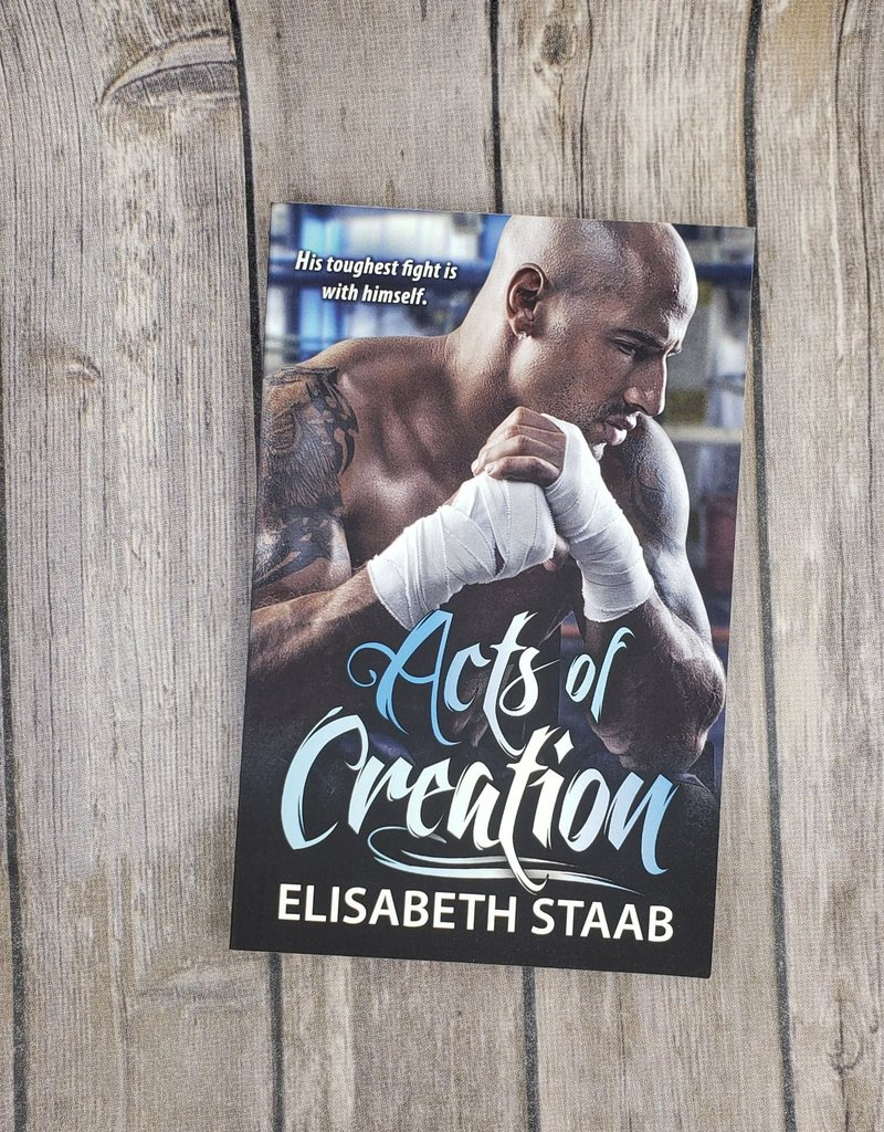 Acts of Creation, #2 by Elisabeth Staab