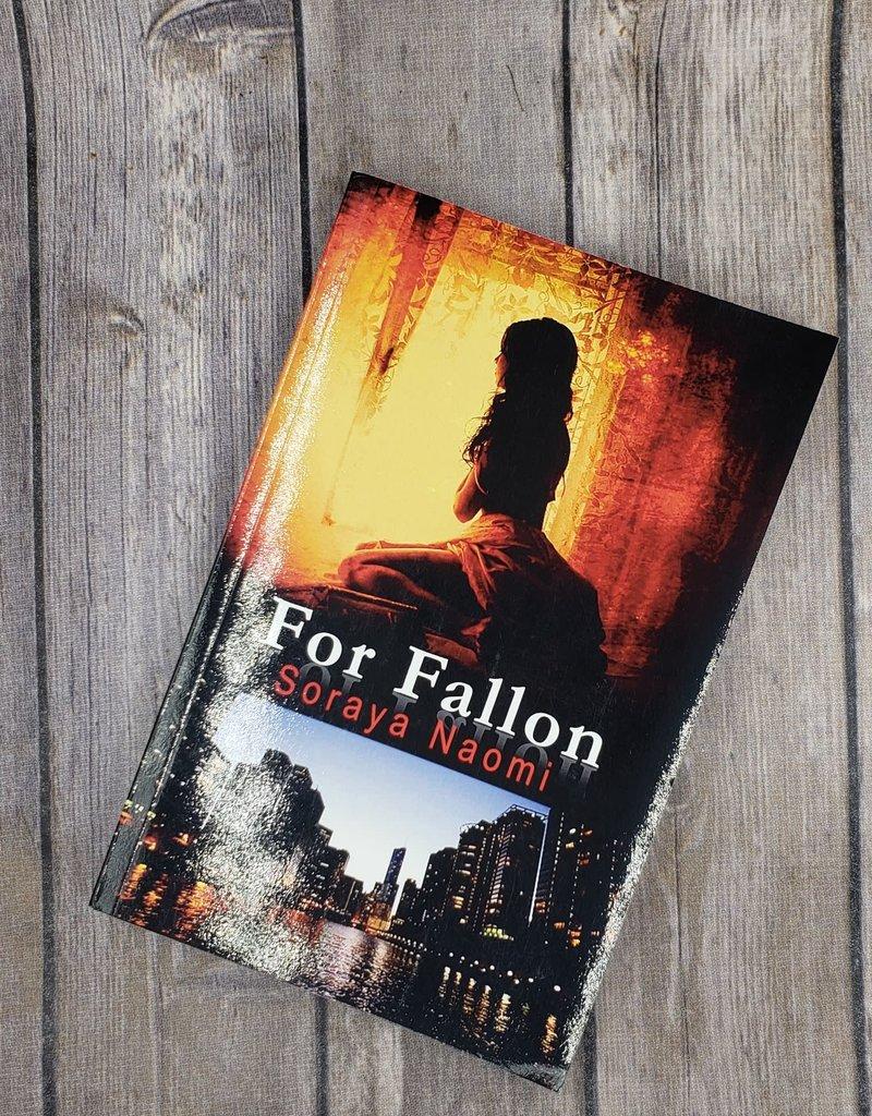 For Fallon, #1 by Soraya Naomi