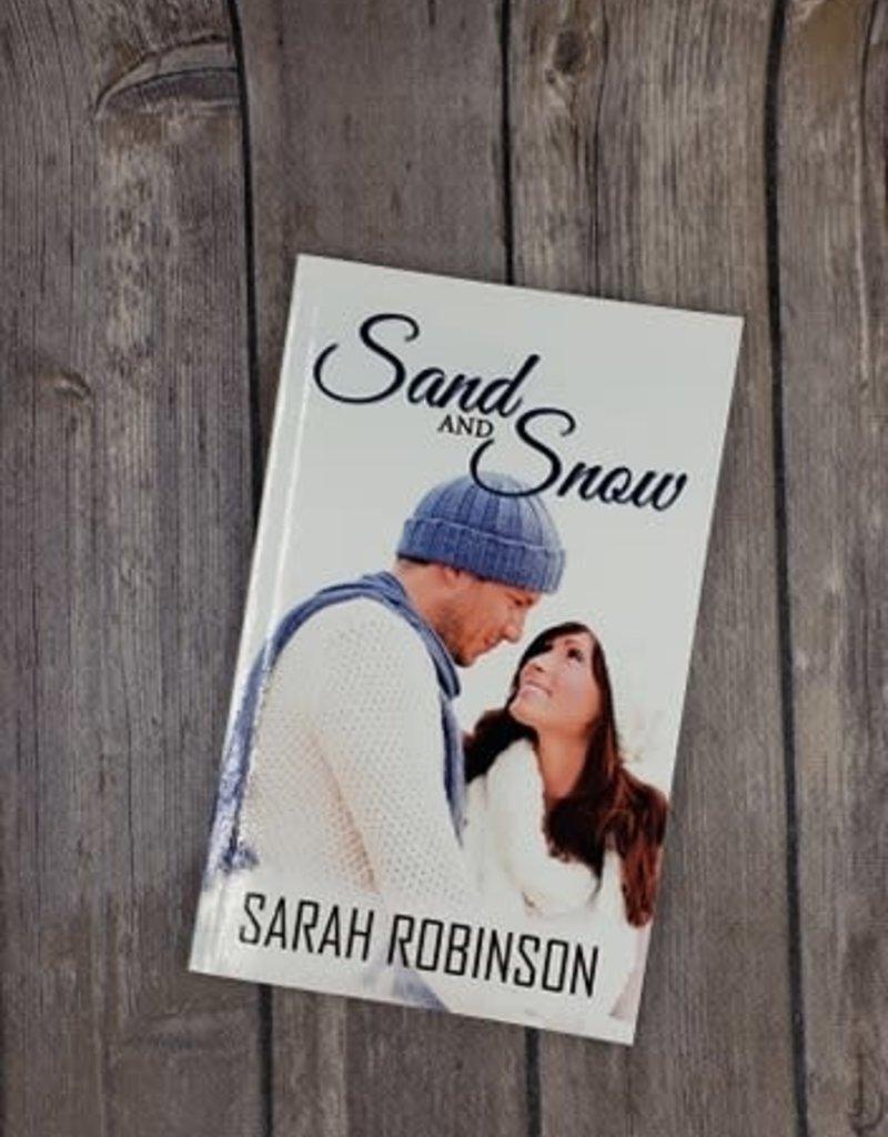 Sand and Snow, #3 by Sarah Robinson