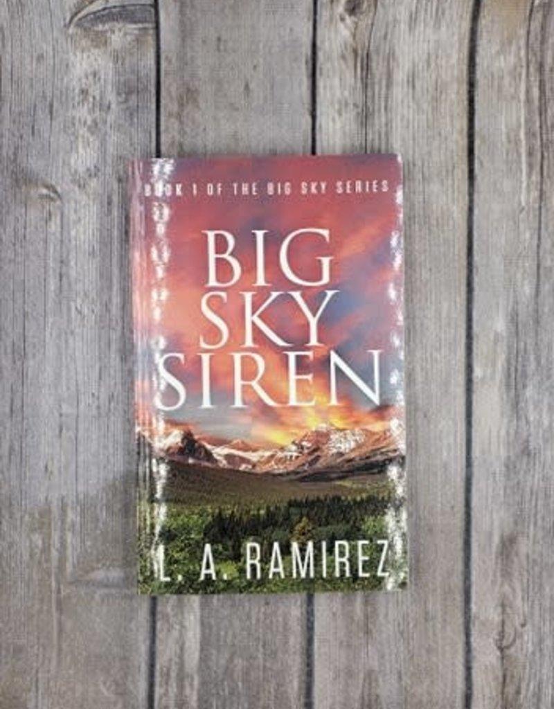 Big Sky Siren, #1 by LA Ramirez