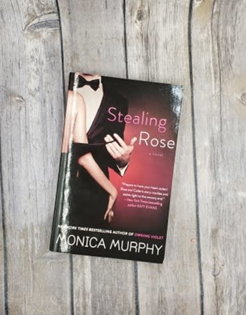 Stealing Rose, #2 by Monica Murphy