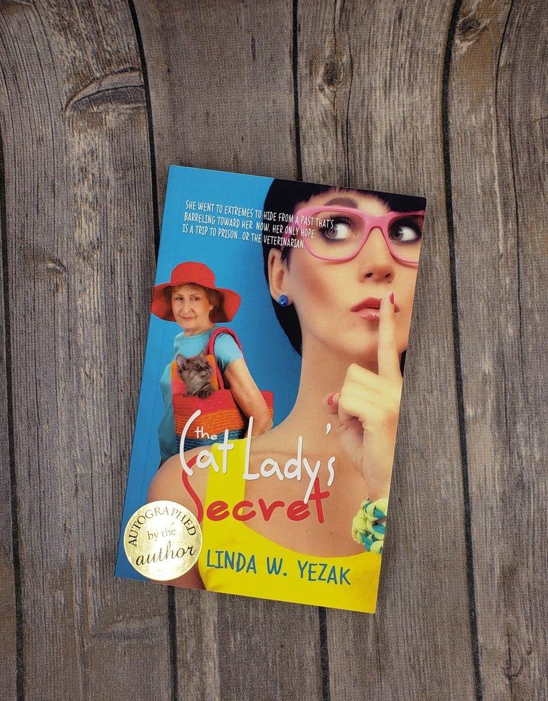 The Cat Lady's Secret by Linda W Yezak