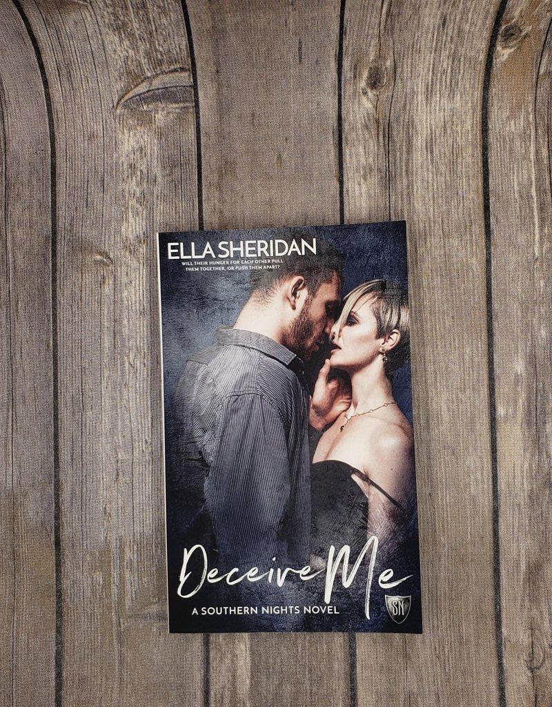 Deceive Me, #2 by Ella Sheridan