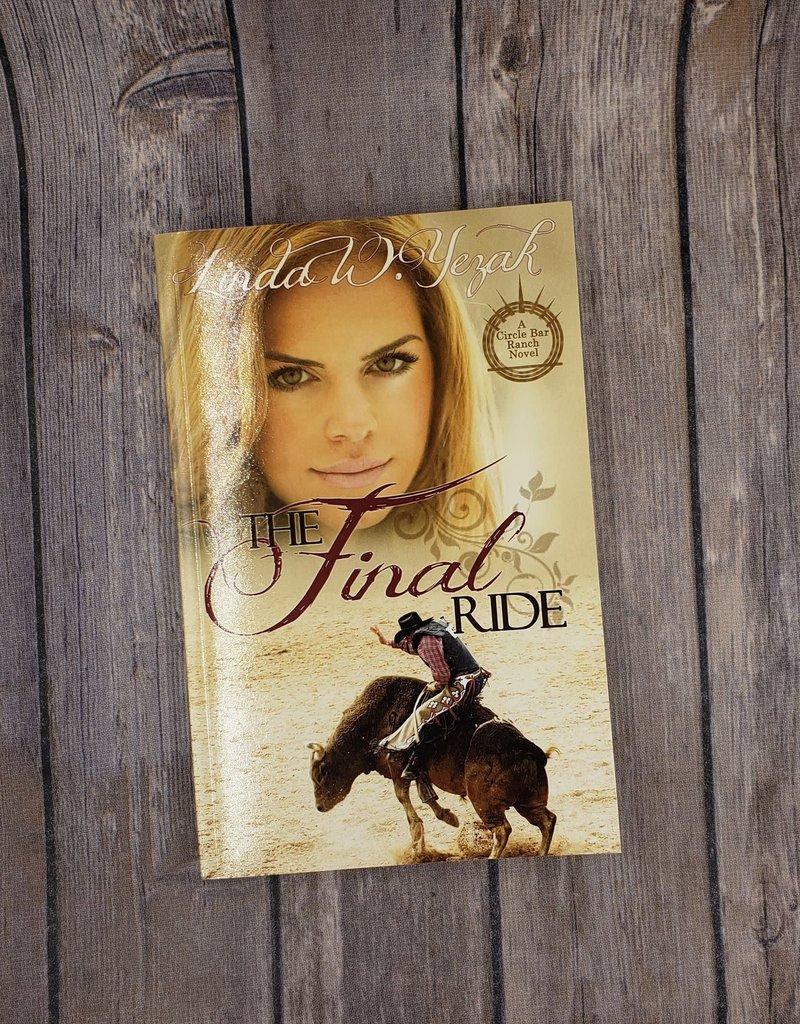 The Final Ride, #2 by Linda W Yezak