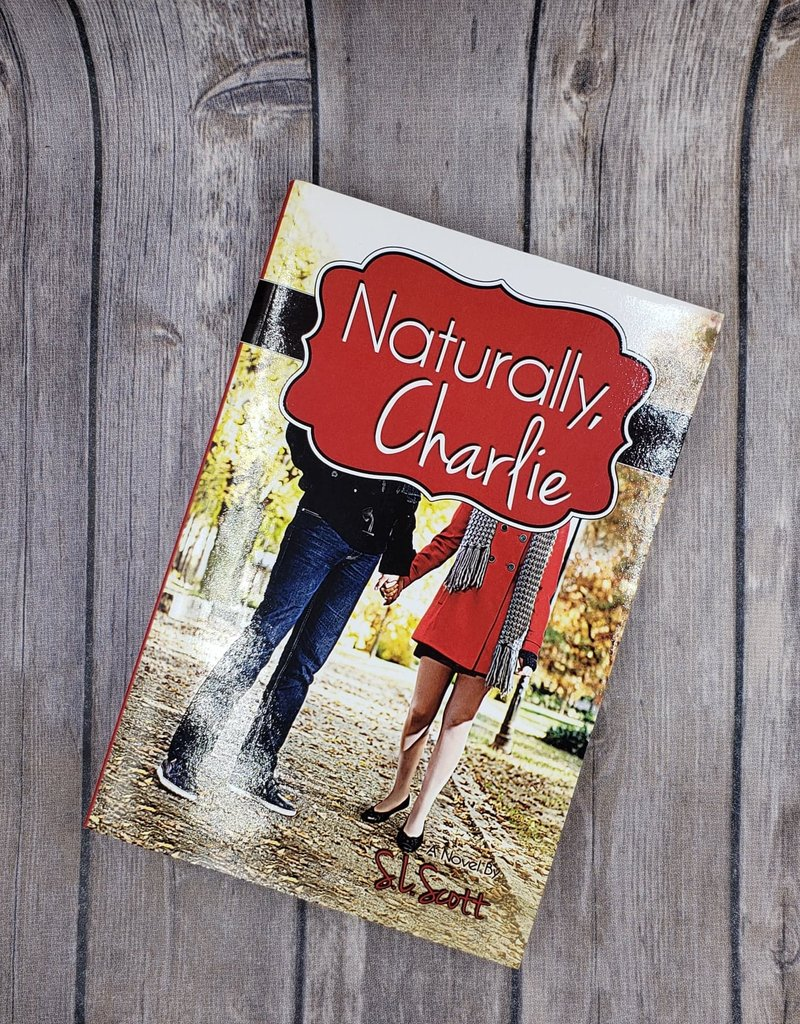 Naturally, Charlie by SL Scott
