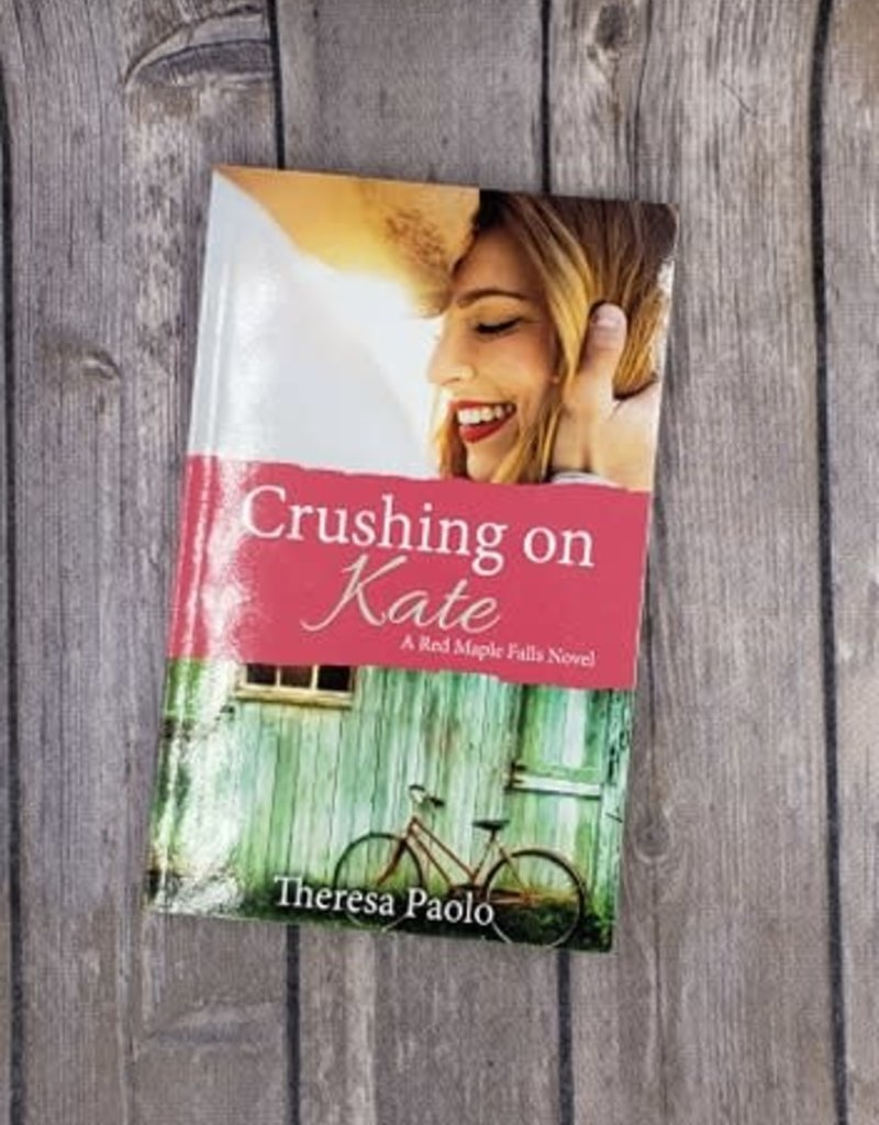Crushing On Kate, #2 by Theresa Paolo