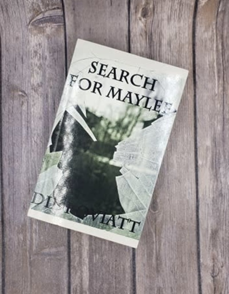 Search For Maylee by Didi Oviatt