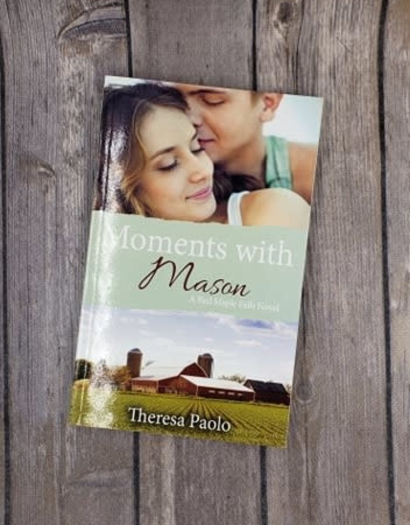 Moments With Mason, #3 by Theresa Paolo