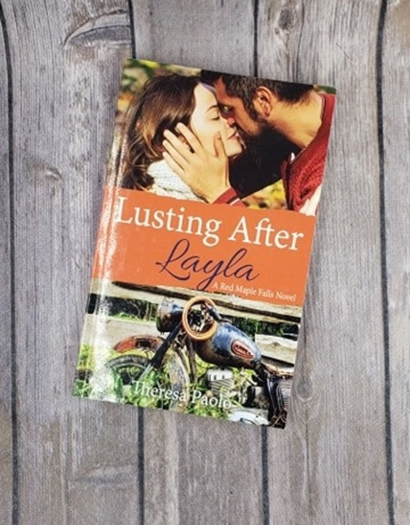 Lusting After Layla, #9 by Theresa Paolo