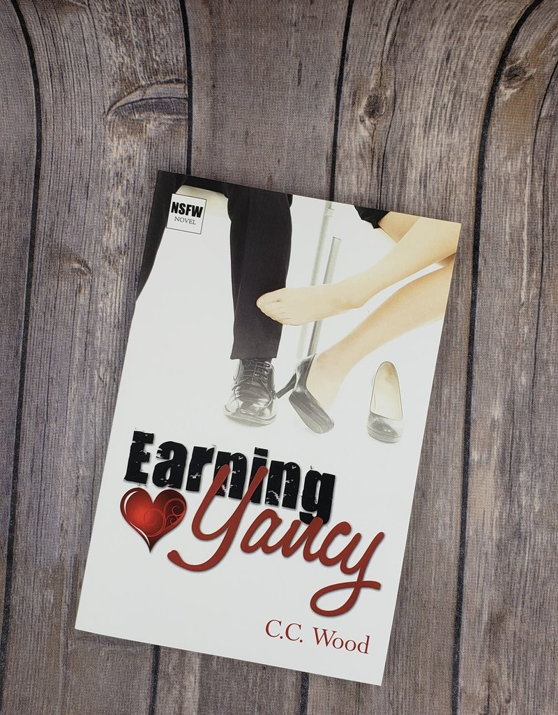 Earning Yancy, #2 by CC Wood