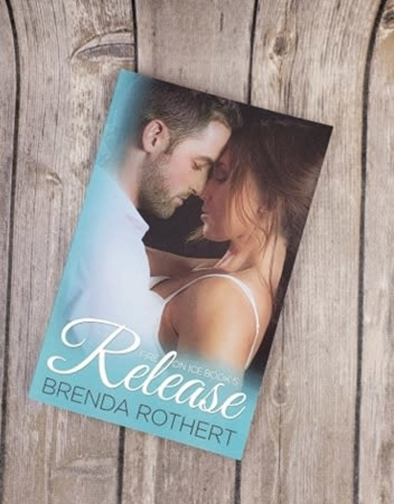 Release, #5 by Brenda Rothert