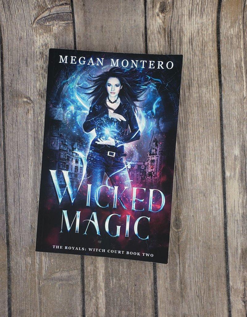 Wicked Magic, #2 by Megan Montero