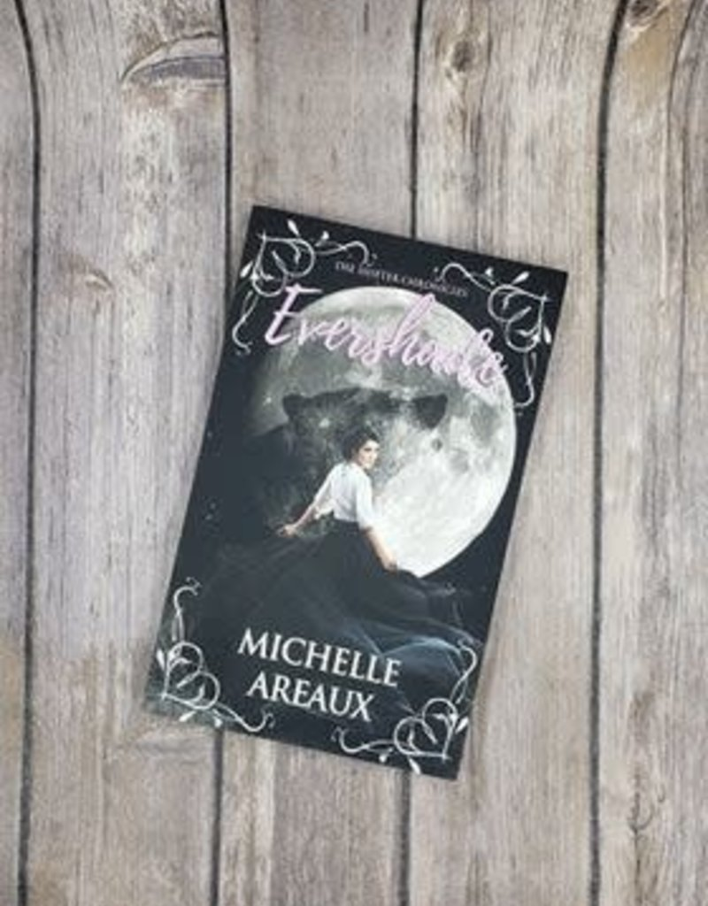 Evershade, #1 by Michelle Areaux
