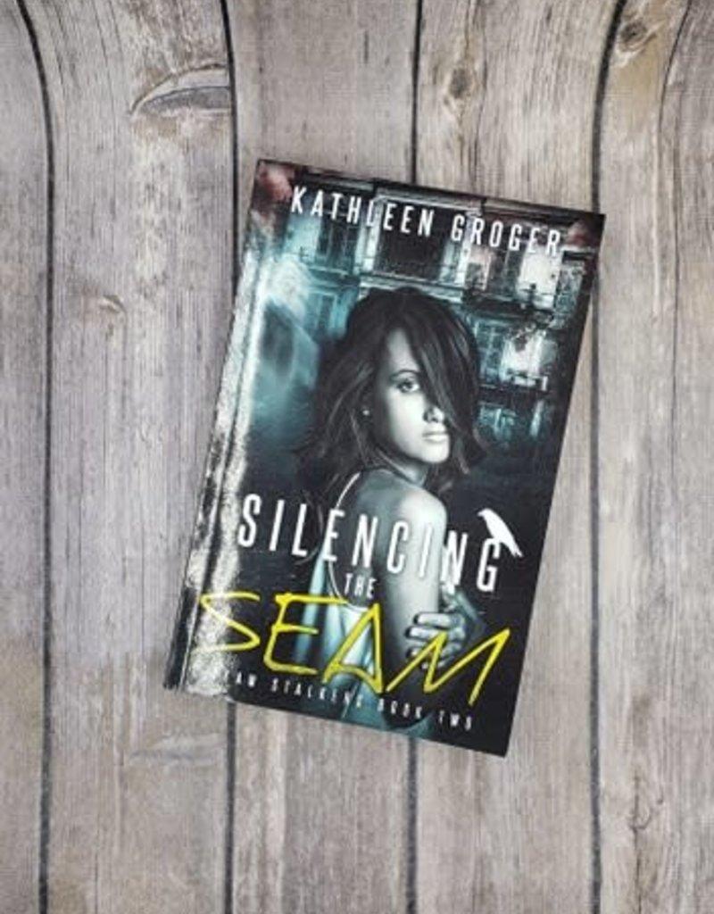 Silencing the Seam, #2 Kathleen Groger