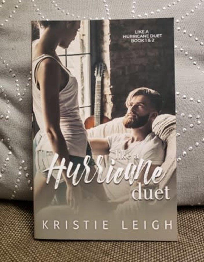 Like a Hurricane Duet, #2 by Kristie Leigh