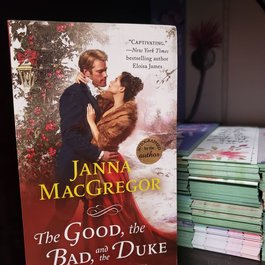 The Good, the Bad, and the Duke, #4  by Janna MacGregor (Mass Market)