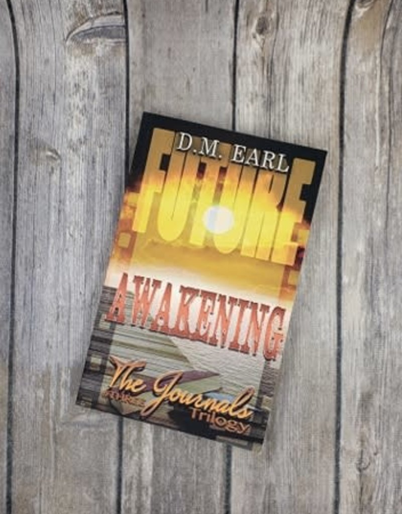Awakening: The Journals Trilogy, #3 by DM Earl