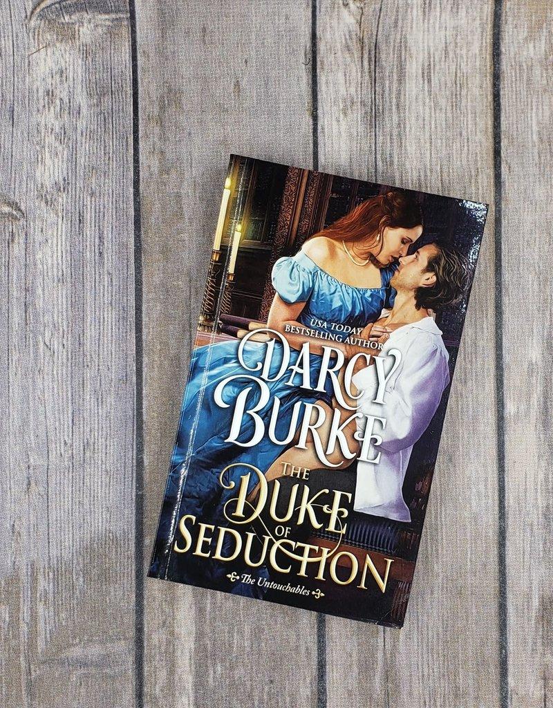 The Duke of Seduction, #10 by Darcy Burke - Mass Market